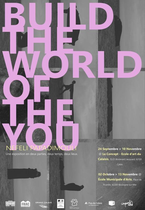 Exposition : To Build The World Of You