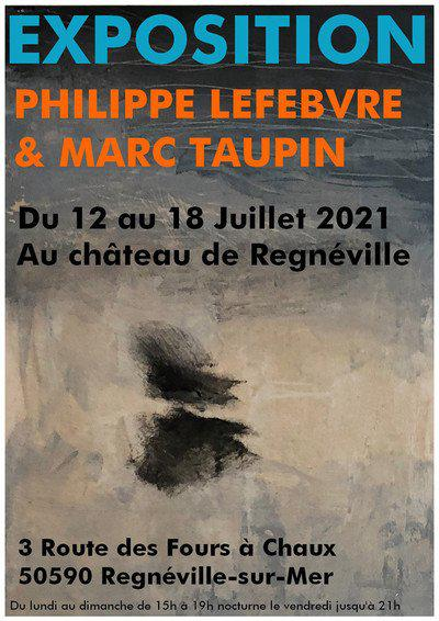Exposition Philippe Lefebvre et Marc Taupin